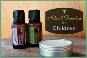7 Natural Remedies for Kids