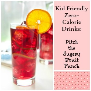 Kid Friendly Zero-Calorie Drinks