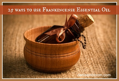 25 Ways To Use Frankincense Essential Oil