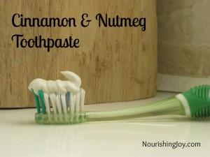 Homemade Cinnamon Nutmeg Toothpaste