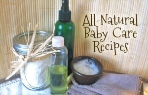 7 Homemade Natural Baby Care Recipes