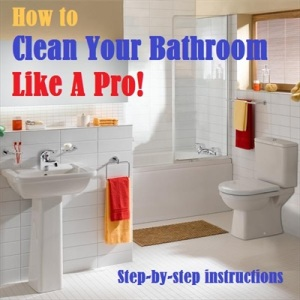 Cleaning a Bathroom Efficiently