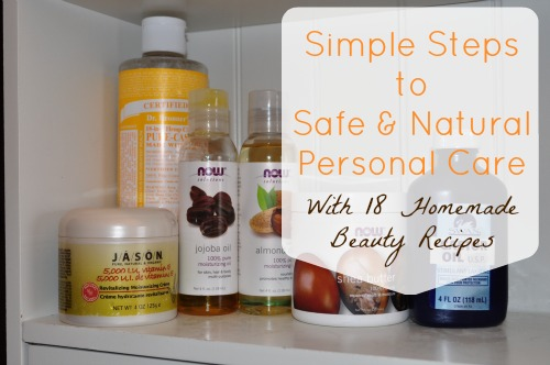 Simple Steps to Safe and Natural Personal Care