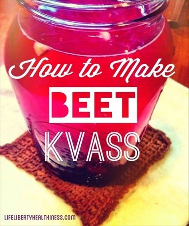 How to Make an Easy Beet Kvass Tonic For Your Health!