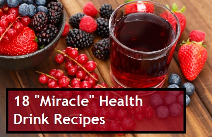 18 Miracle Health Drink Recipes