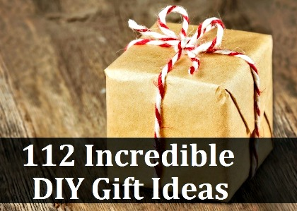 112 Incredible DIY Gift Ideas