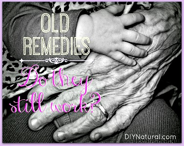 17 Old Time Granny Cures That Still Work Debra of DIY Natural
