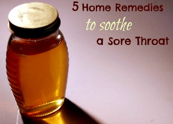 5 Home Remedies for a Sore Throat