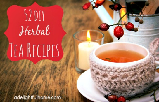 52 Fantastic DIY Herbal Tea Recipes