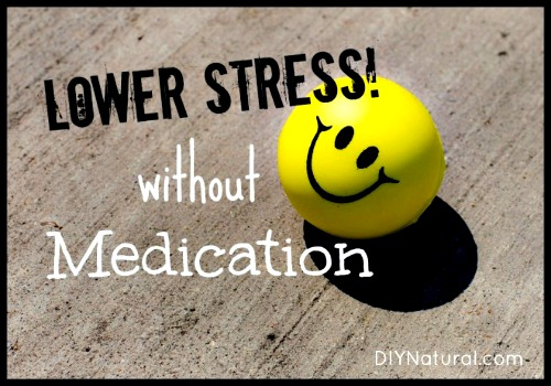10 Ways to Lower Stress Without Medication