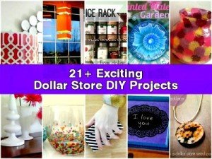 21+ Exciting Dollar Store DIY Projects You Can Make at Home