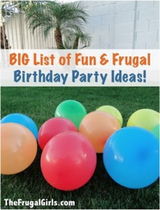 Big List of Fun & Frugal Birthday Party Ideas