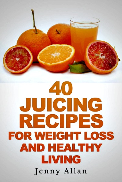 40 juicing recipes for weight loss