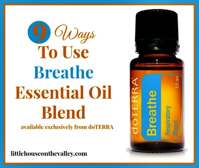 9 Ways To Use Breathe Essential Oil Blend