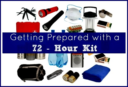Getting Prepared with a 72 Hour Kit