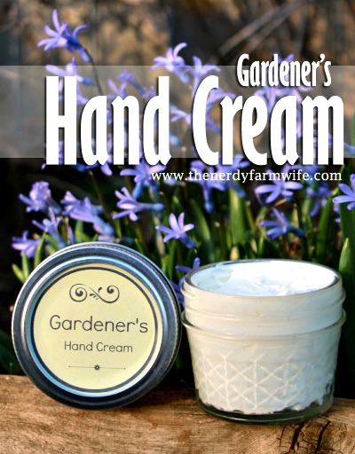 How to Make Gardener's Hand Cream