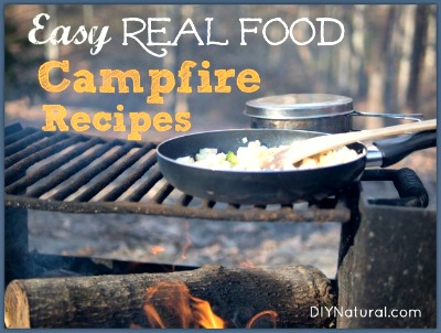 Healthy Fast & Delicious Real Food Camping Recipes