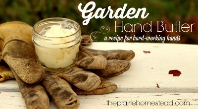 Homemade DIY Gardener's Hand Butter: A Recipe for Hard-Working Hands