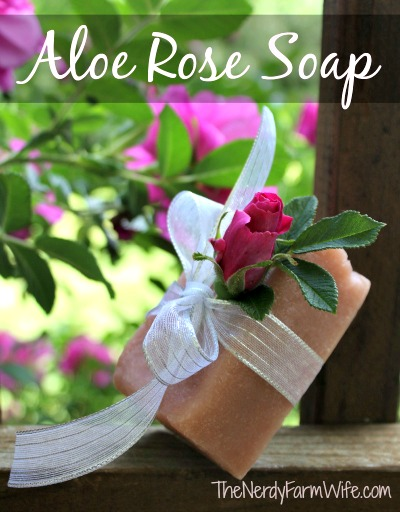 How to Make Aloe Rose Soap