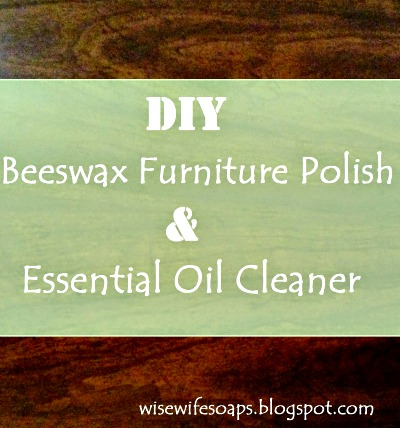 Two Recipes: How to Make an All Natural Furniture Polish and an Essential Oil Furniture Cleaner