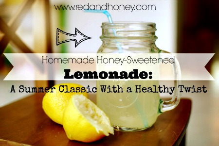 Amazing Homemade Honey-Sweetened Lemonade Recipe
