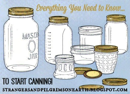 Everything You Need to Know to Start Canning