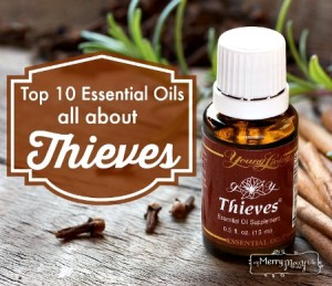 Top 10 Essential Oils – Thieves Oil