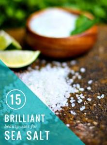 15 Brilliant Beauty Uses For Sea Salt