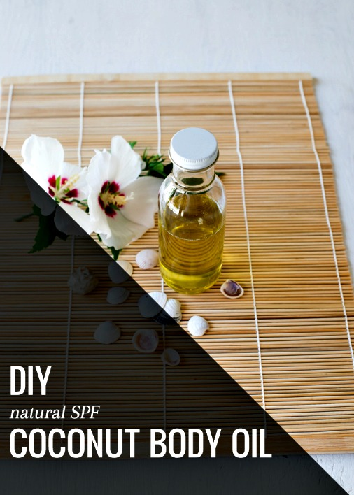 Homemade Coconut Body Oil with Natural Fragrance + SPF