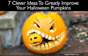 7 Clever Ideas to Greatly Improve Your Halloween Pumpkins