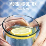 Natural Beauty – 21 Day Morning Detox Routine