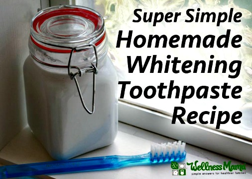 Simple Natural Whitening Toothpaste Recipe