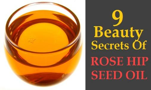 9 Beauty Secrets of Rose Hip Seed Oil