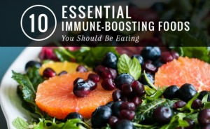 10 Essential Immune-Boosting Foods You Should Be Eating