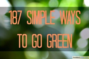 187 Simple Ways to Go Green