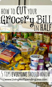 5 Tips to Cut Your Grocery Bill in Half