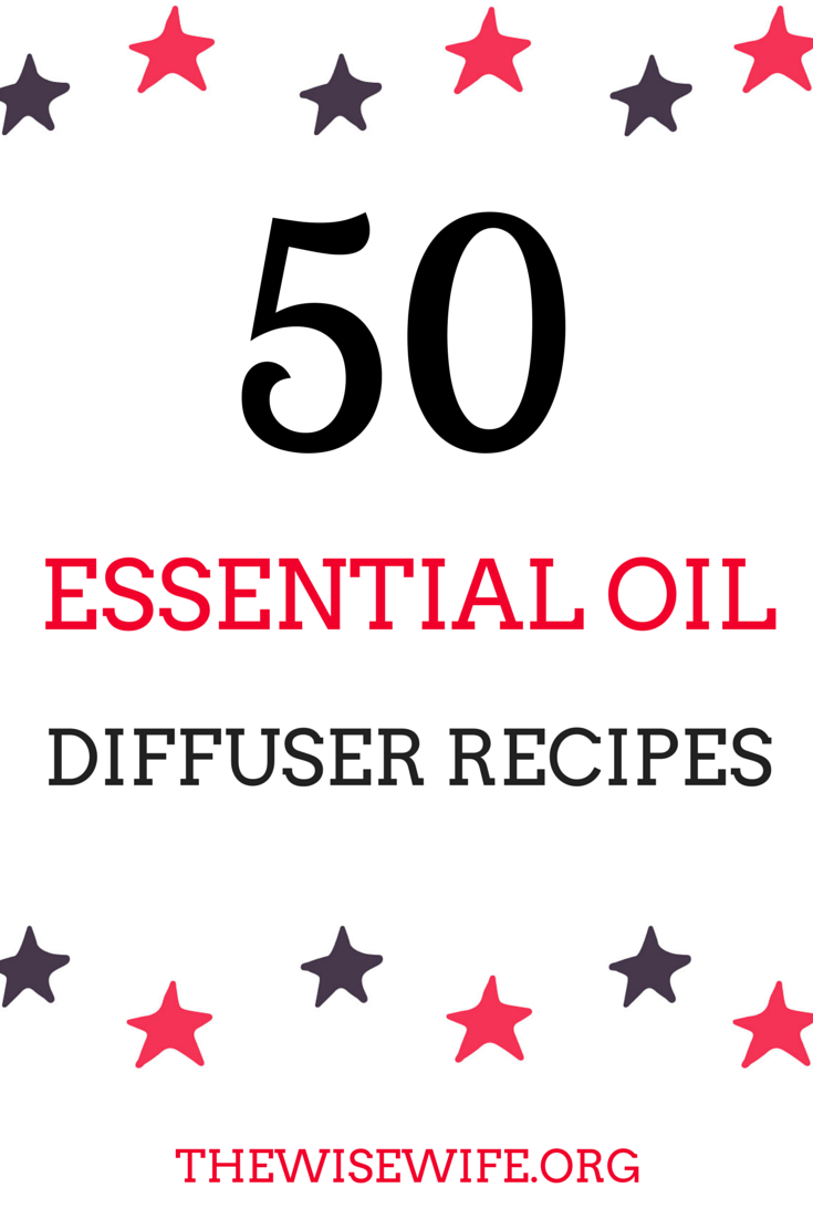 50 Essential Oil Diffuser Recipes